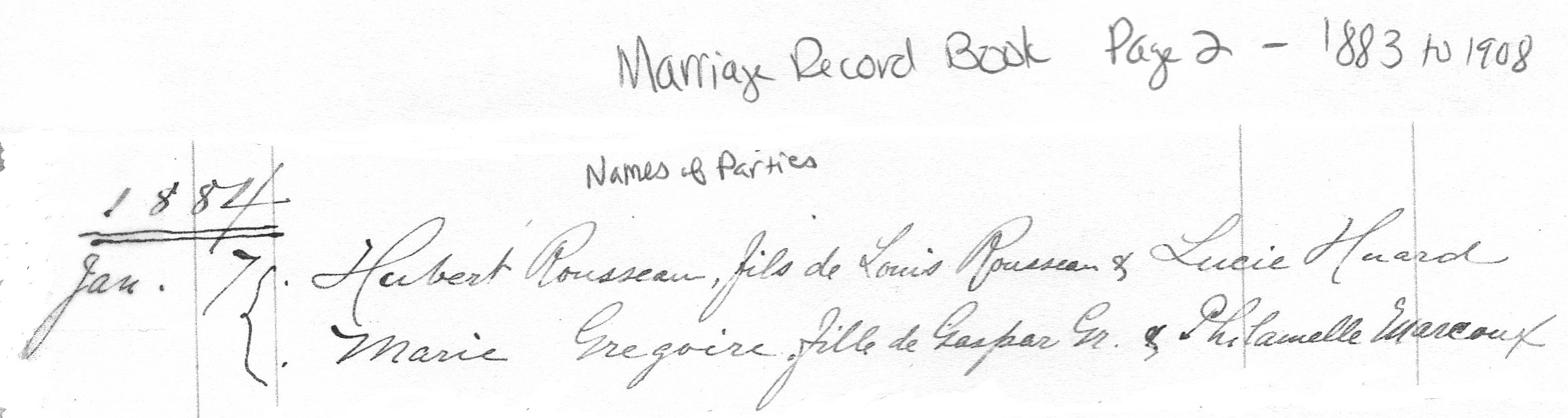 Extract 1 from 1884 Marriage Register of Hubert Brooks to Marie Gregoire